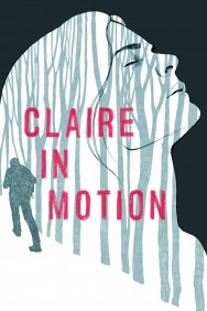 Claire in Motion
