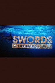 Swords: Life on the Line